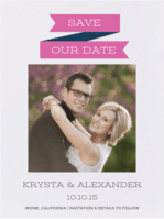Banner Year Save The Date Wedding Invitation